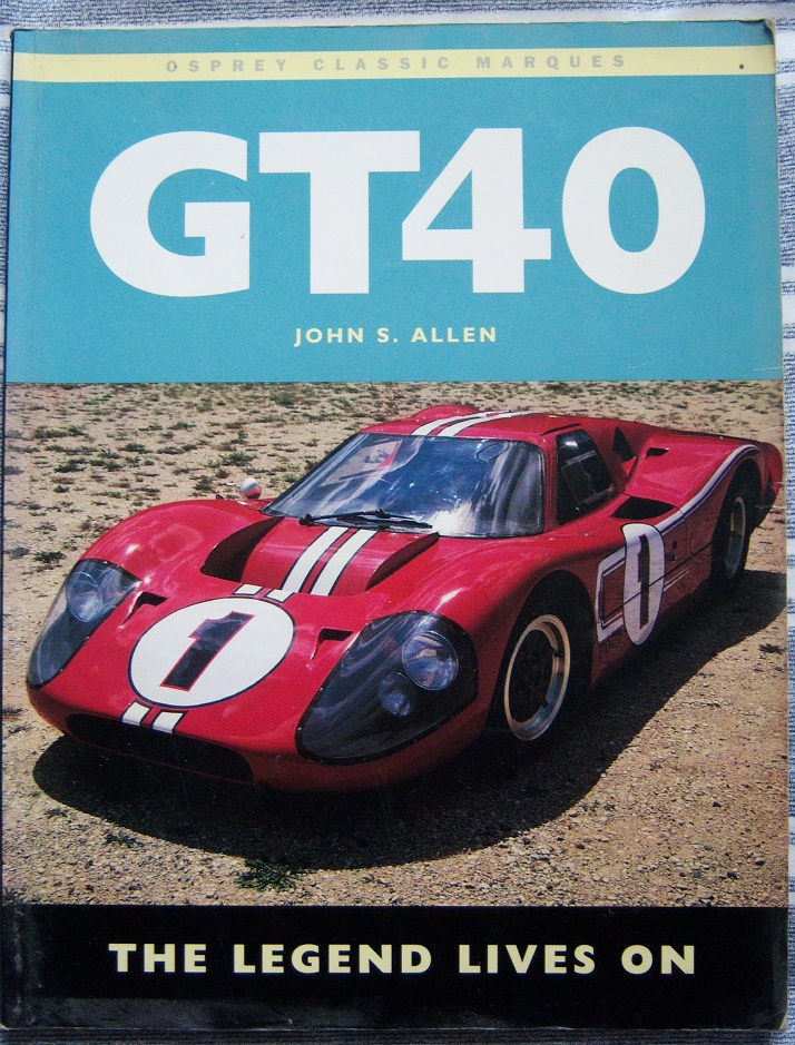 GT40 An Individual History and Race Record,1992 edition by Ronnie Spain.-100_4094-jpg