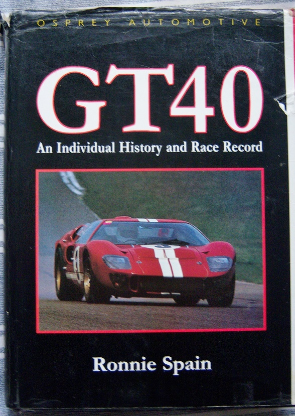 GT40 An Individual History and Race Record,1992 edition by Ronnie Spain.-100_4096-jpg