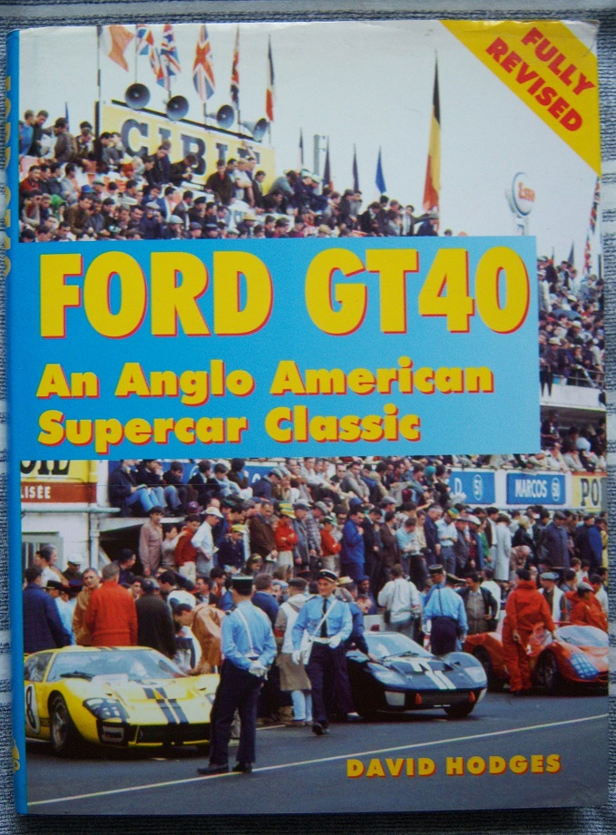 GT40 An Individual History and Race Record,1992 edition by Ronnie Spain.-100_4098-jpg