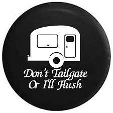 Amazon.com: Pike Don't Tailgate or I'll Flush Travel Camper RV Trailer  Spare Tire Cover Black 27.5 in : Automotive